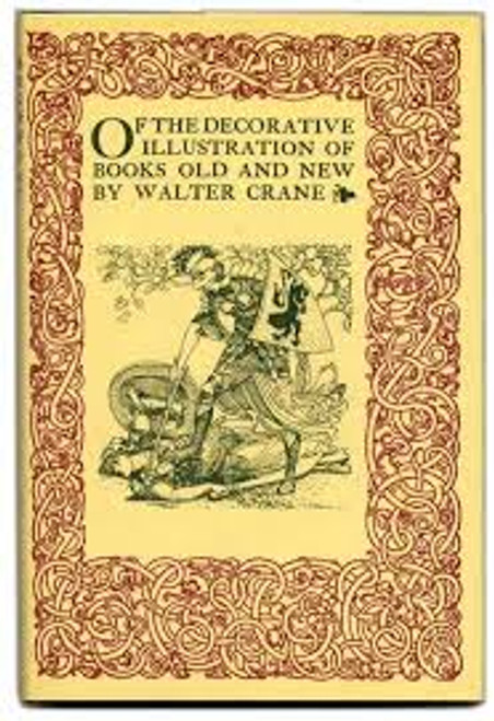 Crane, Walter - Of the Decorative Illustration of Books Old and New - HB 1984