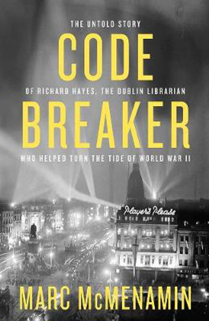 Mc Menamin , Marc - Codebreaker - The Untold Story of Richard Hayes - PB  - SIGNED