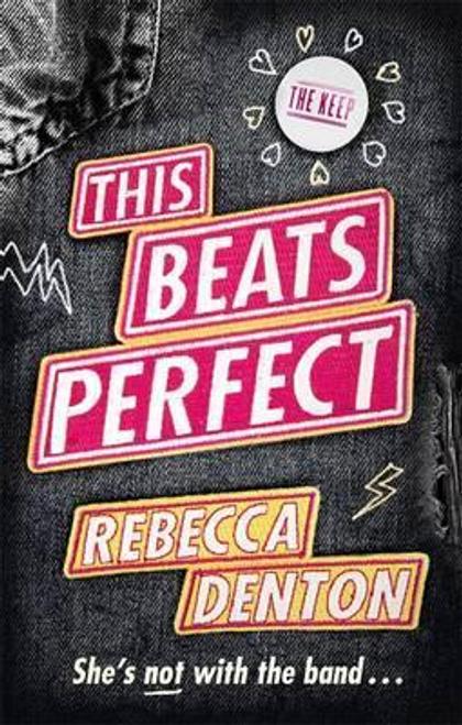 Denton, Rebecca / This Beats Perfect