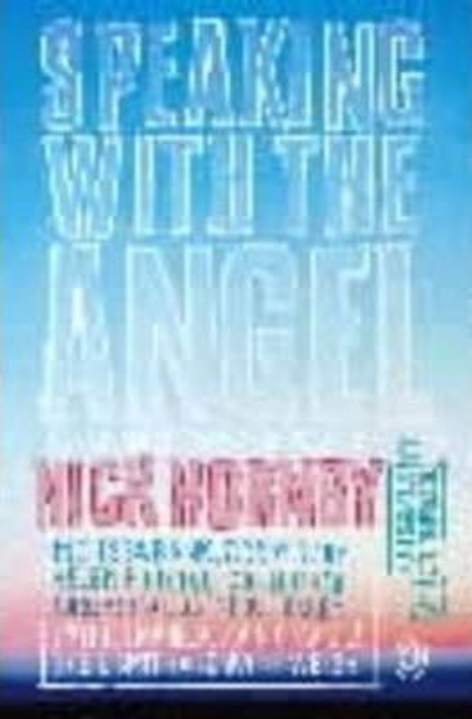 Hornby, Nick / Speaking with the Angel