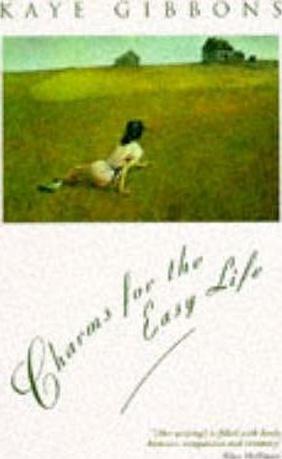Gibbons, Kaye / Charms For The Easy Life