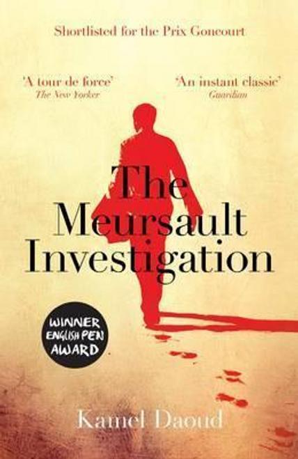 Daoud, Kamel / The Meursault Investigation