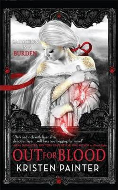 Painter, Kristen / Out for Blood : House of Comarre: Book 4