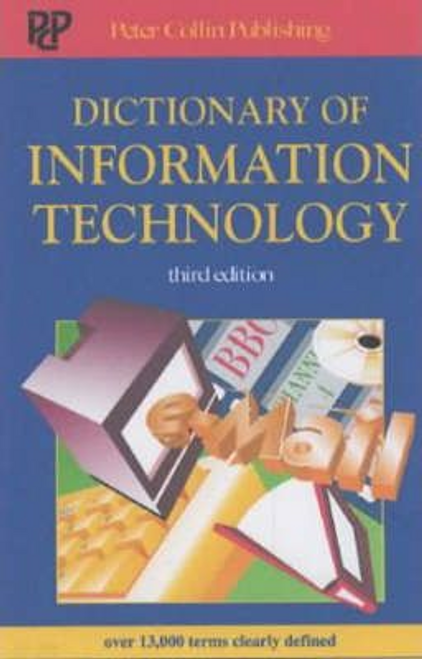 Collin, S.M.H. / Dictionary of Information Technology: 10,00 Terms Clearly Defined