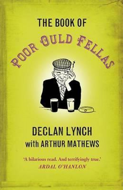 Lynch, Declan / The Book of Poor Ould Fellas