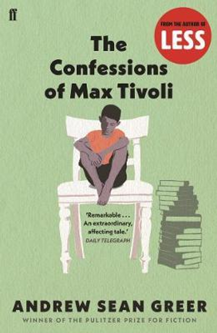 Greer, Andrew Sean / The Confessions of Max Tivoli
