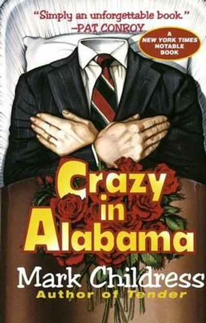 Childress, Mark / Crazy in Alabama
