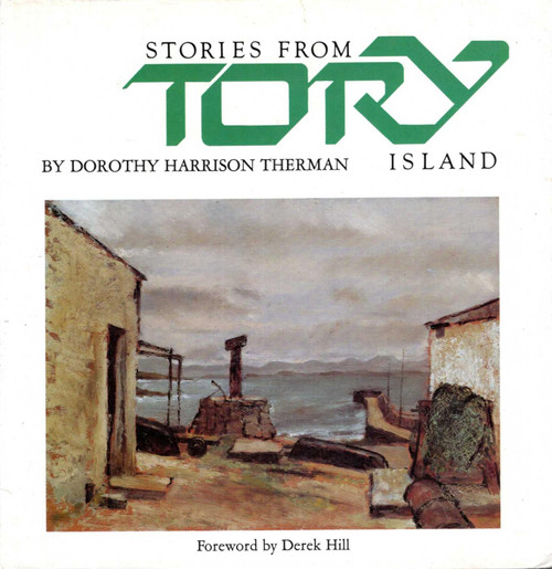 Therman, Dorothy Harrison - Stories From Tory - HB - Donegal - Illustrated by Derek Hill - Country House