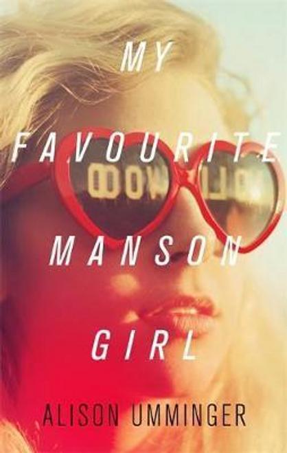 Umminger, Alison / My Favourite Manson Girl