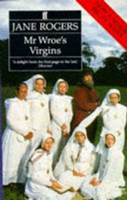 Rogers, Jane / Mr. Wroe's Virgins