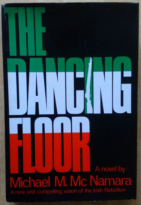 Mc Namara, Michael M - The Dancing Floor - HB US 1st Ed - 1978 - IRA Limerick