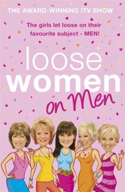 Women, Loose / Loose Women on Men