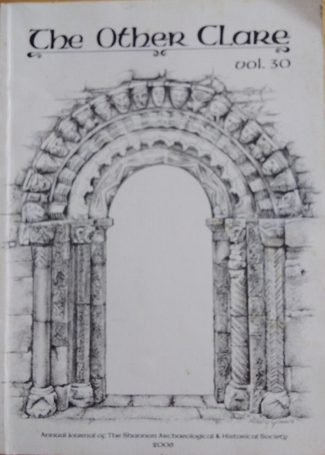 The Other Clare - Volume 30 - 2006 - Journal of the Shannon Archaeological & Historical Society