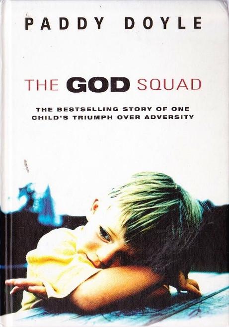 Doyle, Paddy / The God Squad