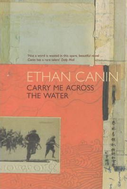 Canin, Ethan / Carry Me Across the Water