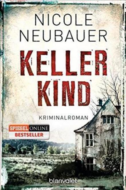 Neubauer, Nicole / Kellerkind ( German)