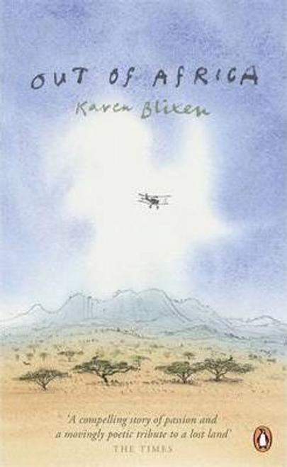 Blixen, Karen / Out of Africa
