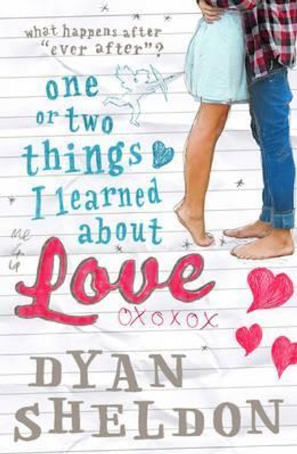 Sheldon, Dyan / One or Two Things I Learned About Love