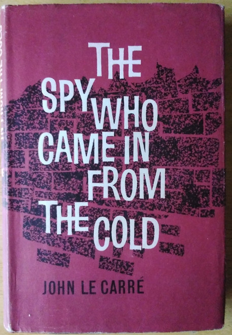Le Carre, John, The Spy Who Came in from the Cold - HB - Book Club Edition - 1964