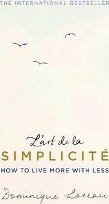 Loreau, Dominique / L'art de la Simplicite