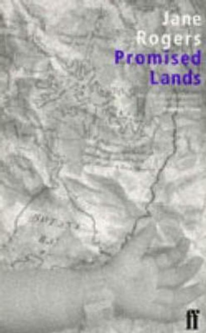 Rogers, Jane / Promised Lands