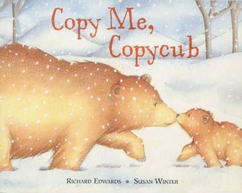 Edwards, Richard / Copy Me, Copycub (Children's Picture Book)