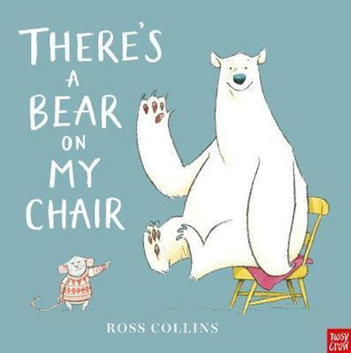 Collins, Ross / There's a Bear on My Chair (Children's Picture Book)