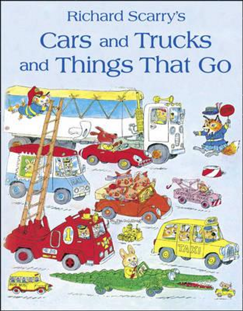 Scarry, Richard / Cars and Trucks and Things that Go (Children's Picture Book)
