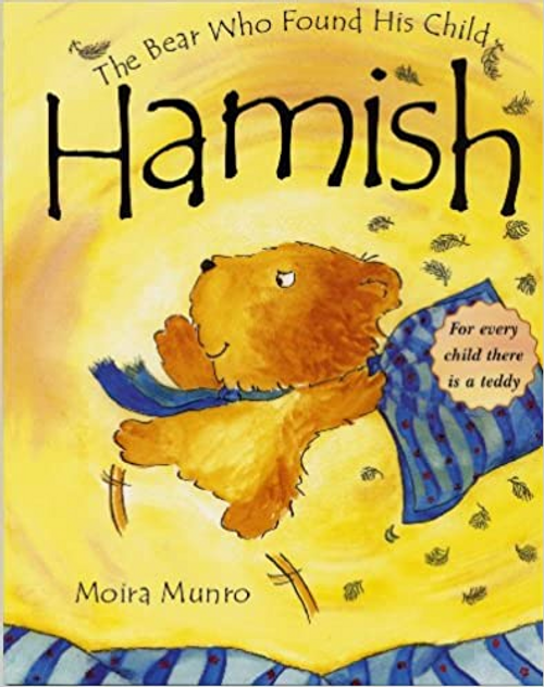 Munro, Moira / Hamish The Bear Who Found His Child (Children's Picture Book)