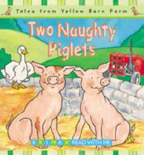 Davies, Gill / Two Naughty Piglets (Children's Picture Book)
