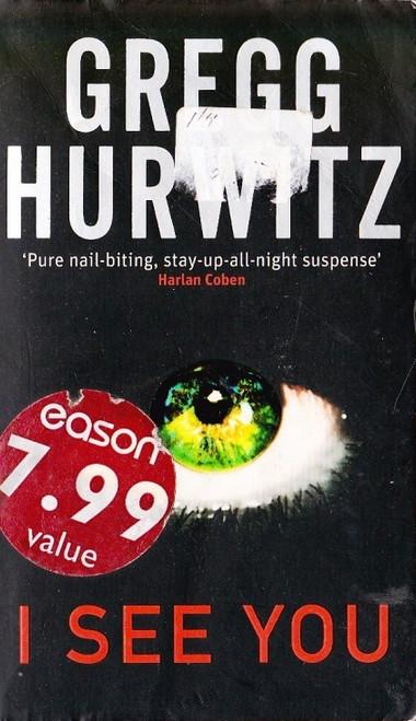 Hurwitz, Gregg / I See You