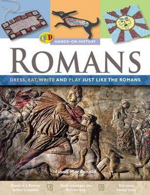 Macdonald, Fiona / The Hands on History: Romans : Dress, Eat, Write and Play Just Like the Romans (Children's Picture Book)