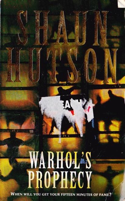 Hutson, Shaun / Warhol's Prophecy