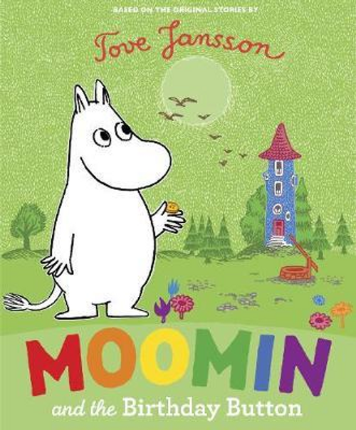 Jansson, Tove / Moomin and the Birthday Button (Children's Picture Book)
