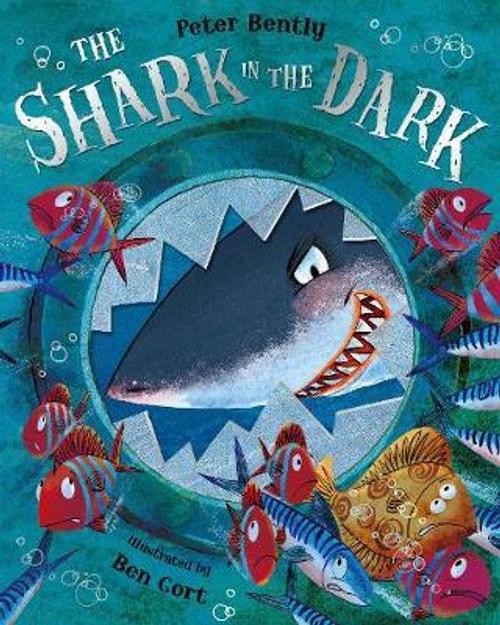 Bently, Peter / The Shark in the Dark (Children's Picture Book)