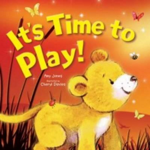 Jones, Amy / It's Time to Play! (Children's Picture Book)