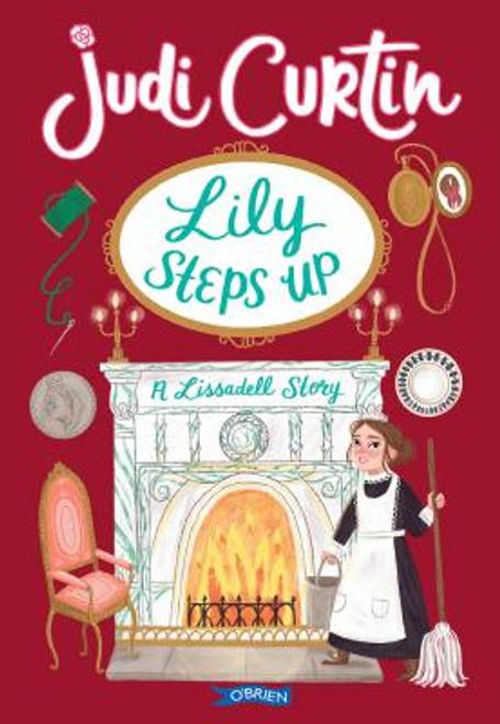 Curtin, Judi - Lily Steps UP - BRAND NEW PB