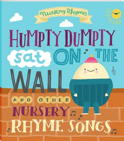 Rhymes, Nursery / HUMPTY DUMPTY AND OTHER NURSERY RHYME SS (Children's Picture Book)