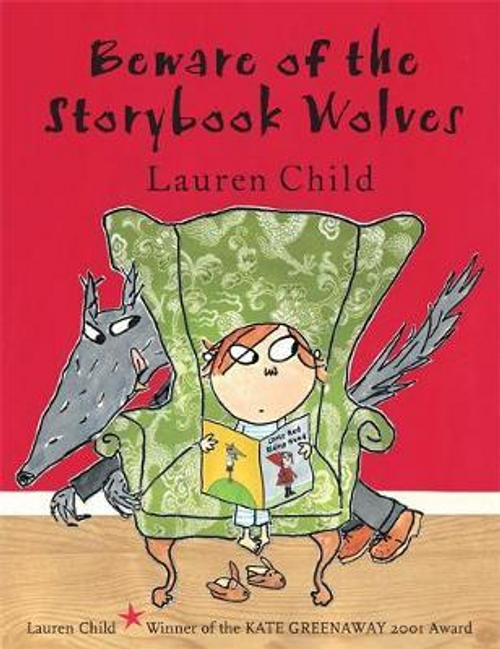 Child, Lauren / Beware of the Storybook Wolves (Children's Picture Book)