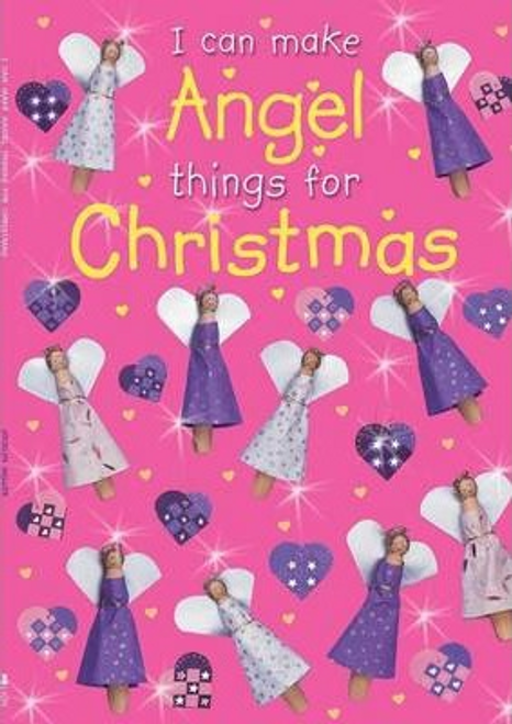 Miller, Jocelyn / I Can Make ANGEL Things for Christmas (Children's Picture Book)