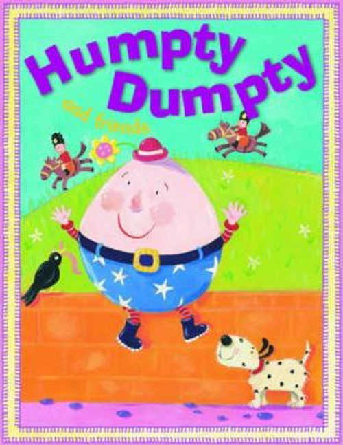 Belinda, Gallagher / Humpty Dumpty and Friends (Children's Picture Book)