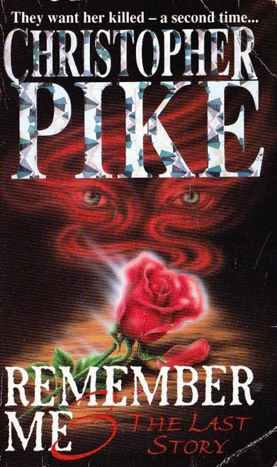 Pike, Christopher / Remember Me