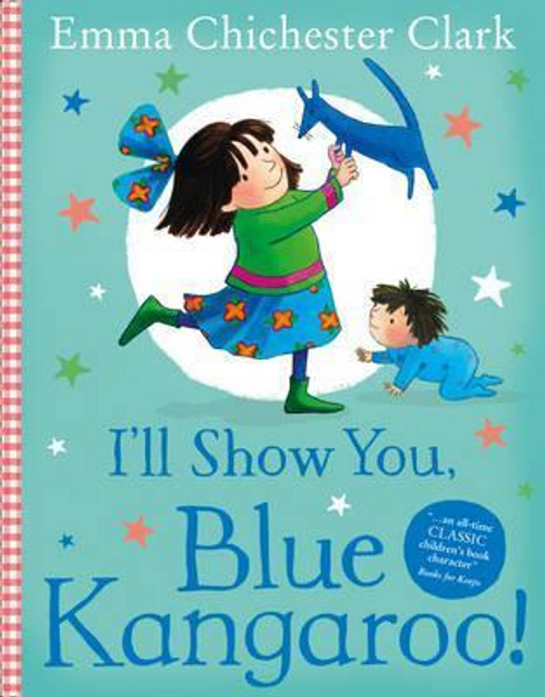 Clark, Emma Chichester / I'll Show You, Blue Kangaroo (Children's Picture Book)