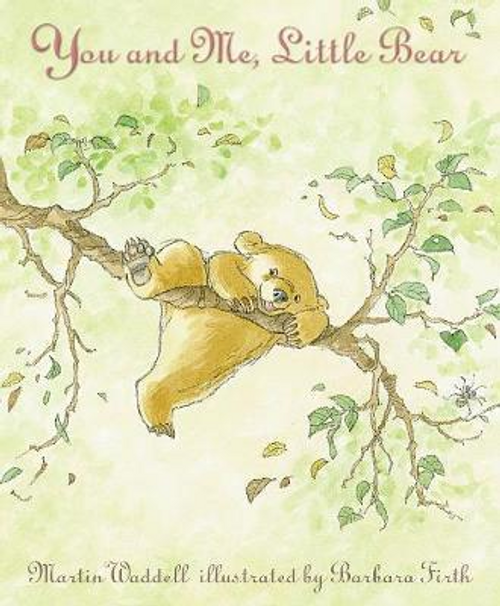 Waddell, Martin / You and Me, Little Bear (Children's Picture Book)