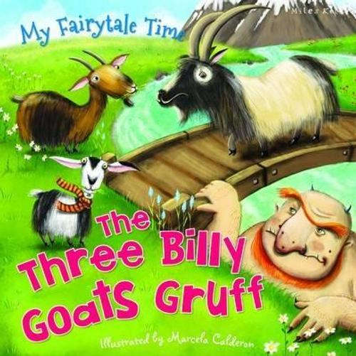 Belinda, Gallagher / My Fairytale Time: Three Billy Goats Gruff (Children's Picture Book)