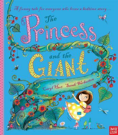 Hart, Caryl / The Princess and the Giant (Children's Picture Book)
