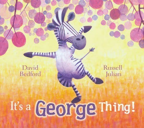 Bedford, David / It's a George Thing (Children's Picture Book)