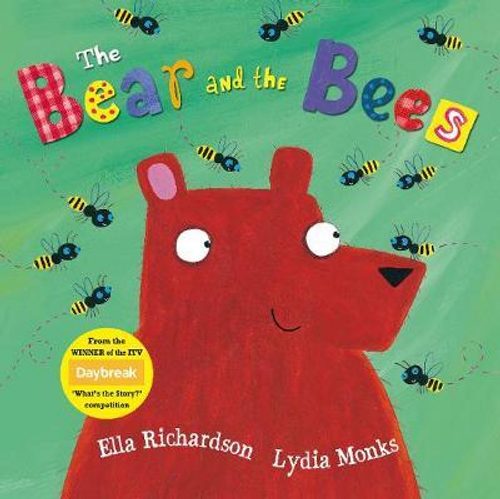 Richardson, Ella / The Bear and the Bees (Children's Picture Book)