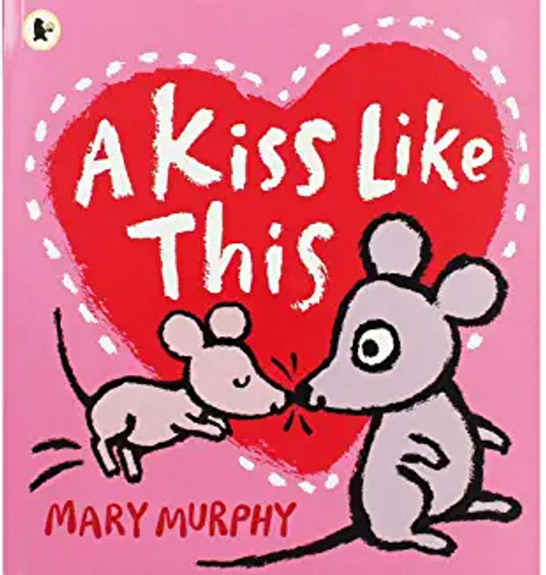 Murphy, Mary / A Kiss Like This (Children's Picture Book)