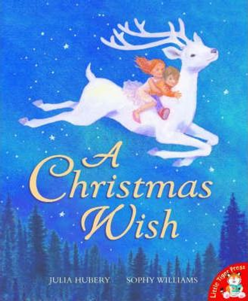 Hubery, Julia / A Christmas Wish (Children's Picture Book)